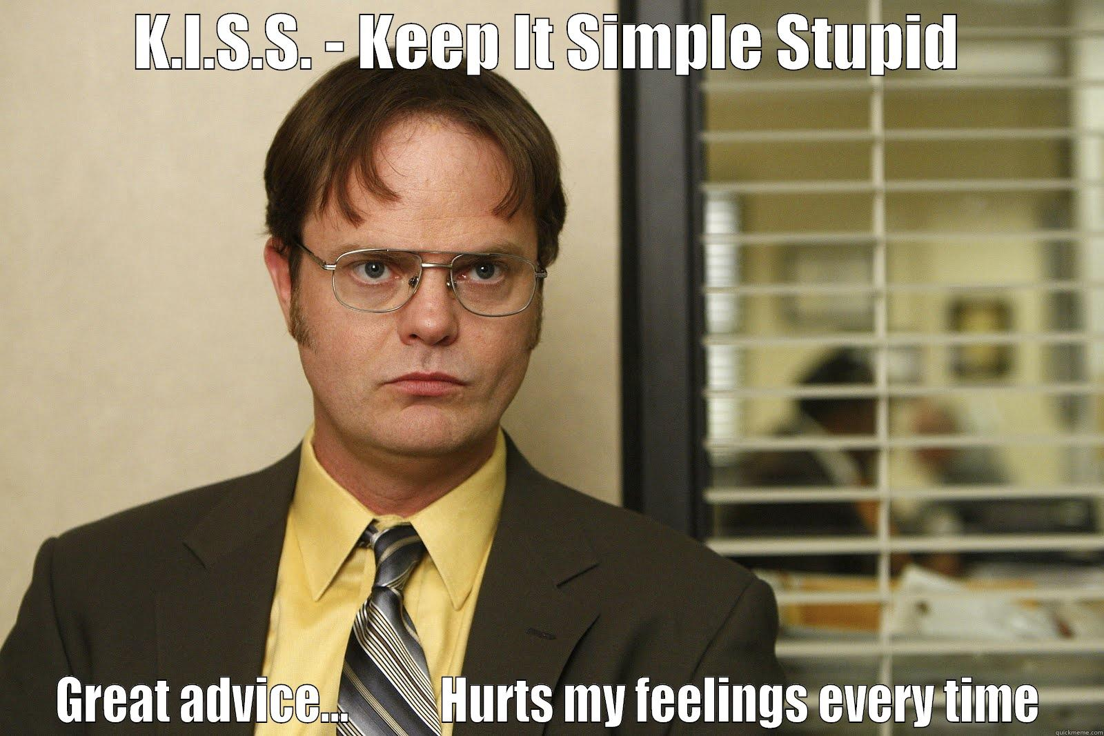 keep it simple stupid the office
